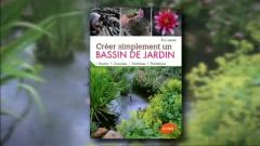 Le livre prsent par Luc Nol : &#034;crer simplement un bassin de jardin&#034;